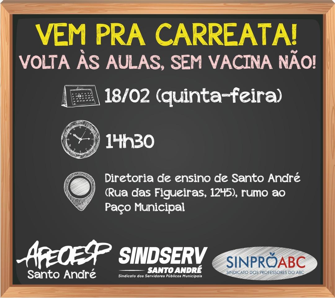 Imagem de #SemVacinaSemRetorno | Sindserv Santo André, Apeoesp e Sinpro-ABC realizarão Carreata nesta quinta-feira (18)