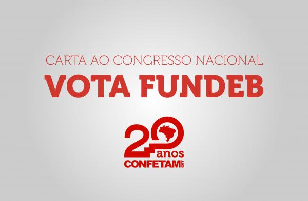 Imagem de Carta da CONFETAM pede a parlamentares a votação do novo FUNDEB permanente