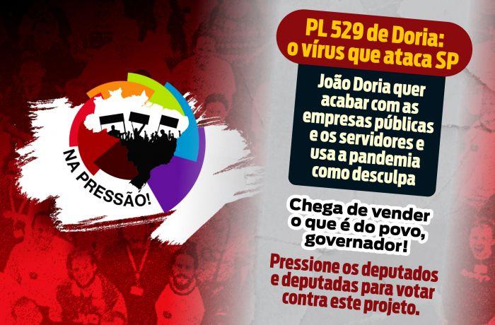 Imagem de Participe da Campanha ajude a pressionar deputados de SP contra PL 529 de Doria
